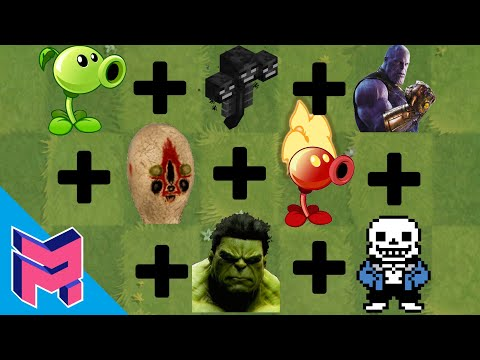 Plants vs Zombies Fusion Hack Animation (Peashooter + Wither + Thanos + SCP-173 + Hulk + Sans + )