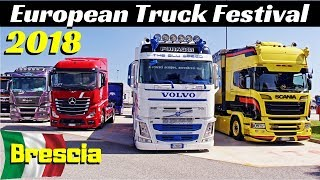 European Truck Festival 2018 - Autoparco Brescia Est, Italy - Camion Decorati / Custom Truck Show