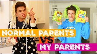 NORMAL PARENTS VS MY PARENTS | Brent Rivera