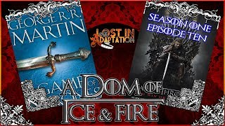 Game of Thrones S1 E10, Lost in Adaptation ~ Dominic Noble