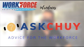 Workforce Wednesdays Episode 44: Meet Chuy, Your Go-To Source for Everything Workforce