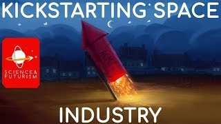 Kickstarting Space Industry