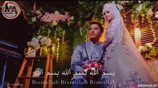 Sholawat merdu 2019 | bismillah versi wedding (lirik)