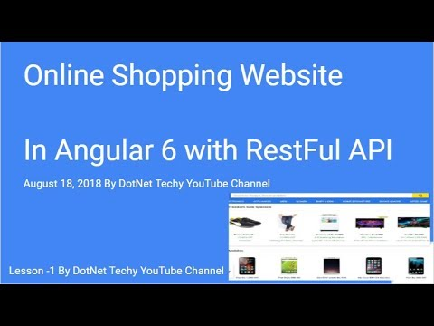 Online Shopping Website in Angular 6 Lession 1