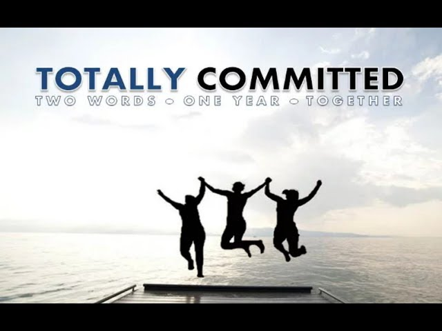 Sermon Series: Totally Committed