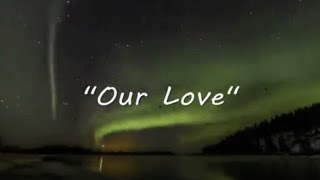 Our Love - Natalie Cole