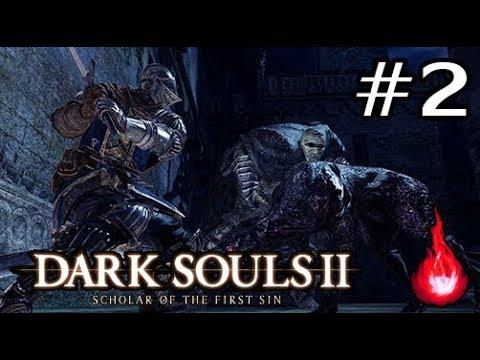 ผจญภัยดินแดนคนบาป! Dark Souls II #2