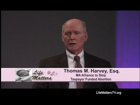 LM 579 Thomas Harvey, Esq.,  MA. Alliance to Stop Taxpayer Funded Abortion