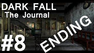 Dark Fall: The Journal Walkthrough part 8