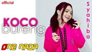 Download Mp3 Koco Bureng - Syahiba Saufa |  One Nada