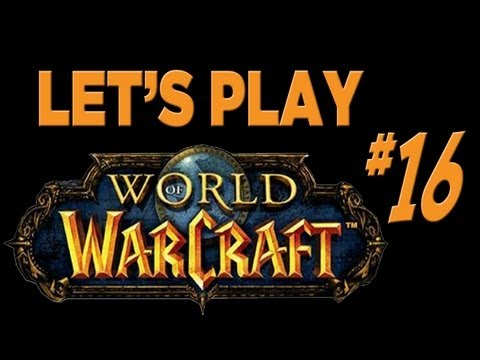 Let's Play World Of Warcraft - Part 16 - Night Elf Druid: Roll Up, Roll Up!