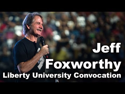 Jeff Foxworthy  Liberty University Convocation