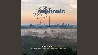 Berlin Haze (Bryn's In Search of Sunrise Mix)