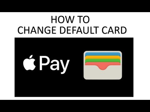 How To Change Your Default Card Using Wallet Apple Pay