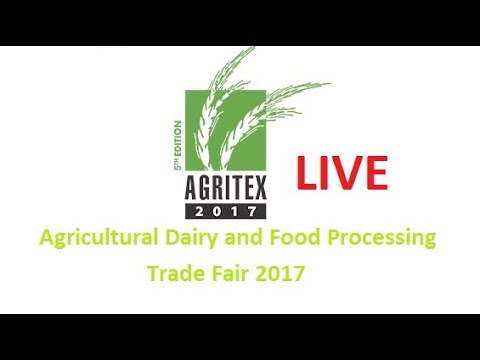 LIVE Agricultural Dairy and Food Processing Trade Fair 2017