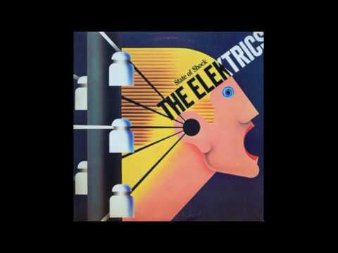 The Elektrics - State of shock (Full Album) 1981