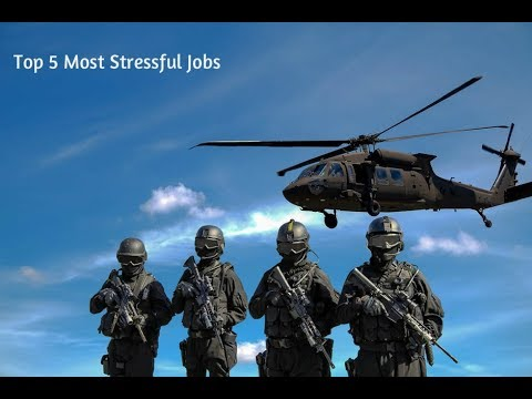 Top 5 Most Stressful Jobs In The World - [ 2017 / 2018 ]