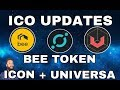 Ico Updates: Bee Token Partnerships, Icon Mainnet and Universa Token Distribution