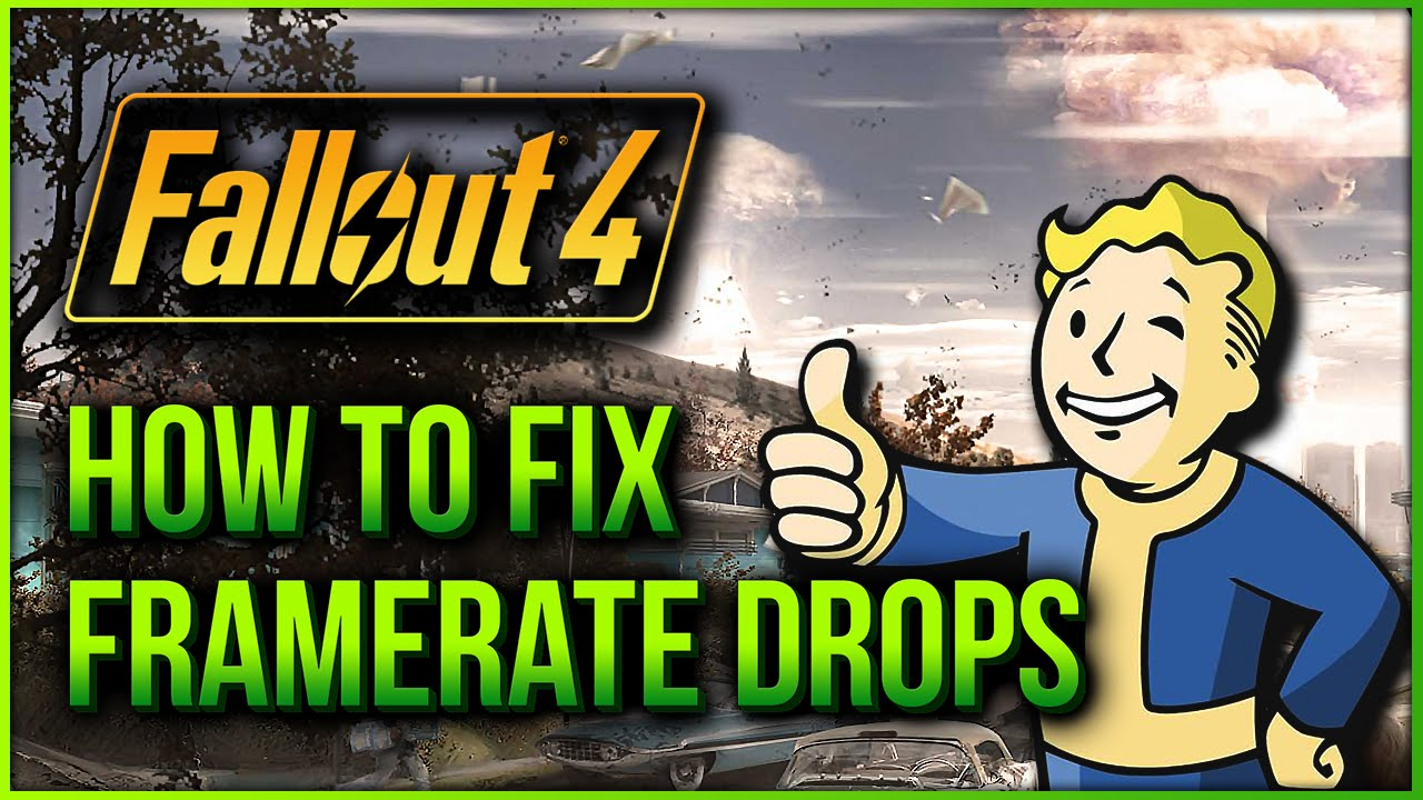 Fallout 4 | Working Performance Fix For Fps Drops