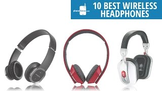 10 best wireless headphones for your Android, iPhone, and other Bluetooth devices