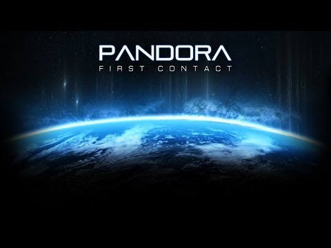 Let's Try Pandora: First Contact