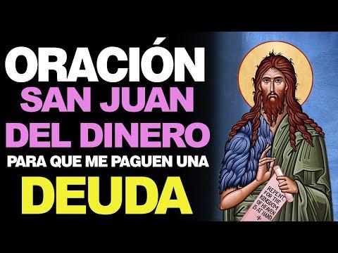 🙏 Oración Poderosa a San Juan del Dinero PARA QUE ME PAGUEN 💵
