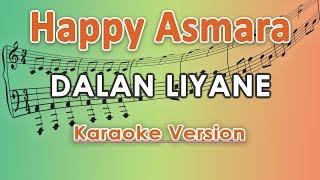 Happy Asmara - Dalan Liyane  Karaoke Lirik Tanpa Vokal  By Regis