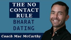 The No Contact Rule and Bharat Dating
