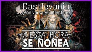 Castlevania ¿Anniversary Collection? - SeÑoñea