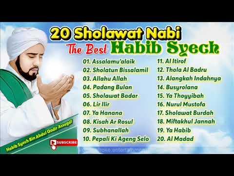 Habib Syech - Sholawat Nabi I The Best I Kompilasi I Menyentuh Hati I Obat Rindu 2018