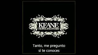 Keane-Hamburg Song. Sub. Español