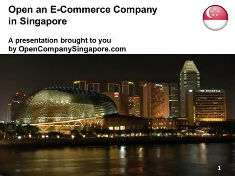 Open an E Commerce Company in Singapore