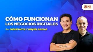 Cómo funcionan los negocios digitales con Miquel Baixas