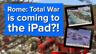 Rome: Total War is coming to iPad?! (Announcement Trailer)