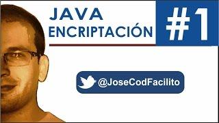 Encriptacion en Java (Algoritmo Personalizado) - Parte 1 @JoseCodFacilito