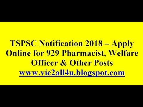 tspsc-notification-2018-–-apply-online-for-929-pharmacist,-welfare-officer-&-other-posts