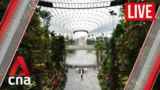 [LIVE HD] Jewel Changi Airport tour - first look