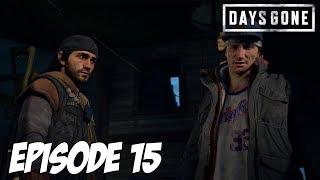 DAYS GONE : Quelqu'un a du Kérosène ? 🔥 | Episode 15