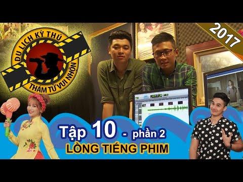 Thiên Vương háo hức tìm hiểu lồng tiếng phim bộ Hong Kong   NTTVN #10   Phần 2   090317