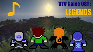 VTV Game OST - LEGENDS