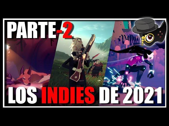 VIDEOJUEGOS INDIE PARA 2021 PARTE-2 -SEGUIMOS CON JUEGAZOS-