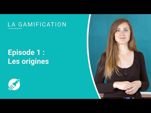 Les origines de la gamification