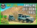 Amazing Off Road Overland On Baja 1000 In Mexico | Ep.10 | Baja California Overland Adventure