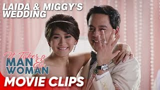 Miggy and Laida's happily ever after! | 'It Takes a Man and a Woman'| Movie Clips