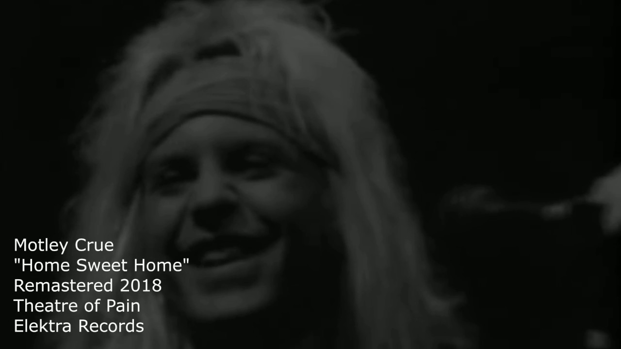 """Download Motley Crue """"Home Sweet Home"""" Video (Remastered)"""