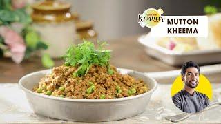 Bhuna Keema | मटन कीमा | Mutton Keema | Mutton Curry | Chef Ranveer Brar