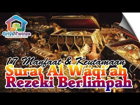 17 Manfaat & Keutamaan Surat Al Waqiah Agar Rezeki Berlimpah