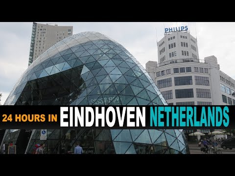 A Tourist's Guide to Eindhoven, The Netherlands