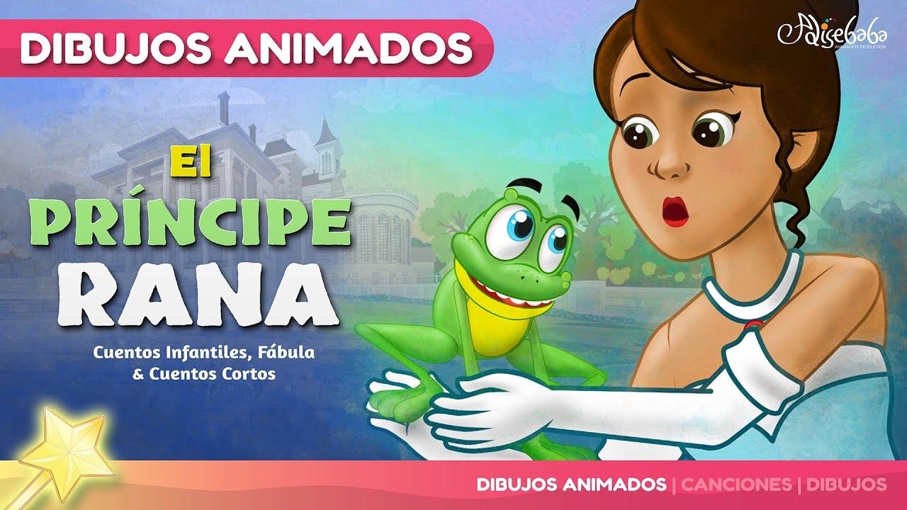 El Príncipe Rana - cuentos infantiles en Español - YouTube