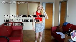 Adele cover. Singing lesson 02/06/2016
